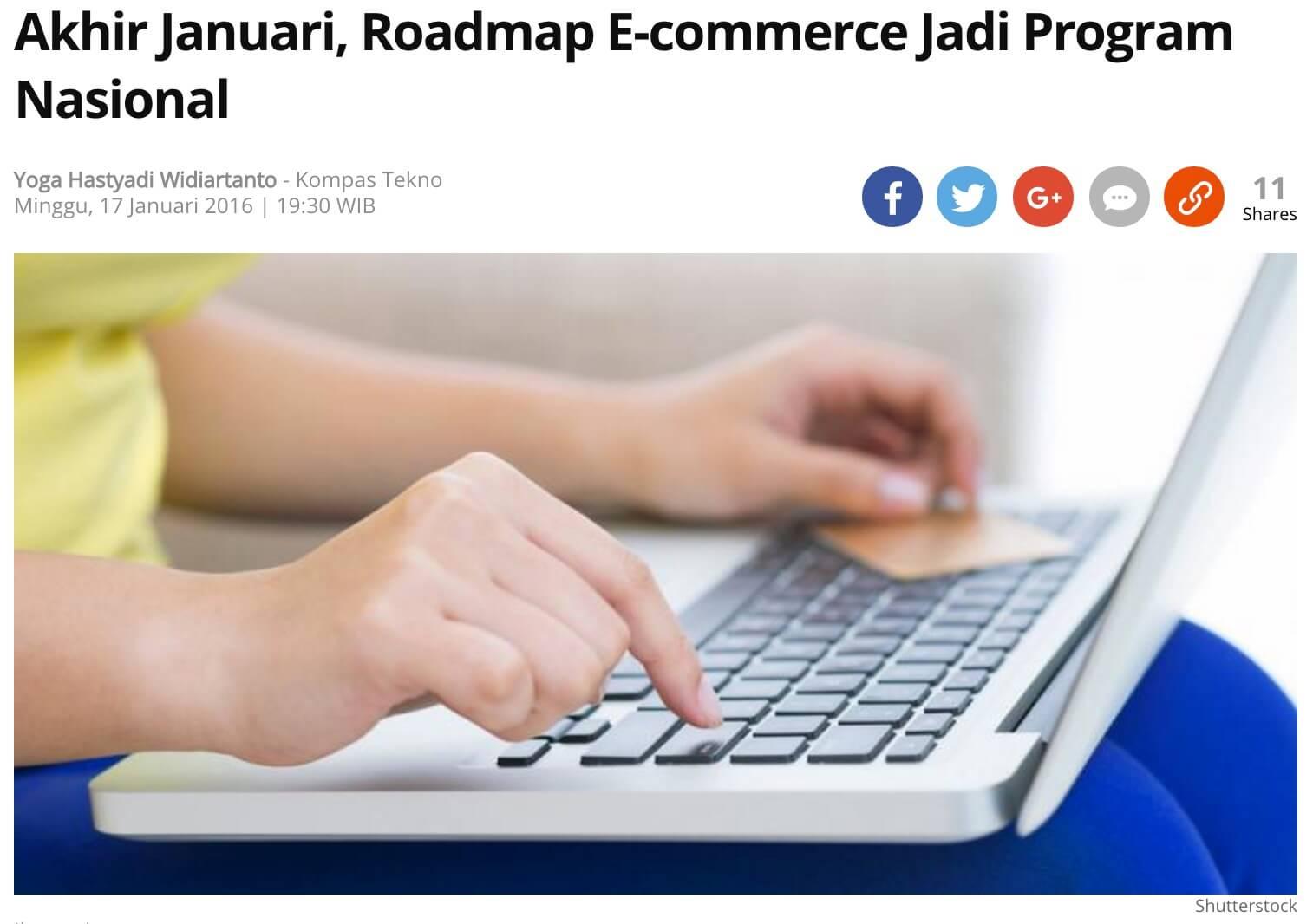 「1月下旬には、eコマースロードマップが国家計画に」と題するkompasの記事