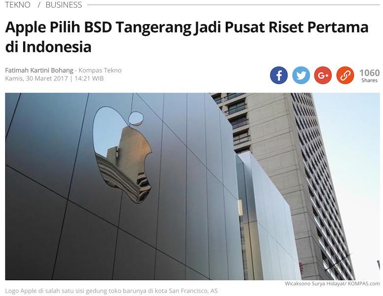 「アップルはタンゲランのBSDでインドネシア初のリサーチ拠点を開設することを選択」とのKompas記事より