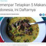 インドネシア観光省が新たに選定した「5大インドネシア料理」はこれだ!